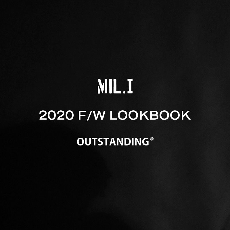 20FW MIL. PART-1 collection 아웃스탠딩 컴퍼니20FW MIL. PART-1 collection
